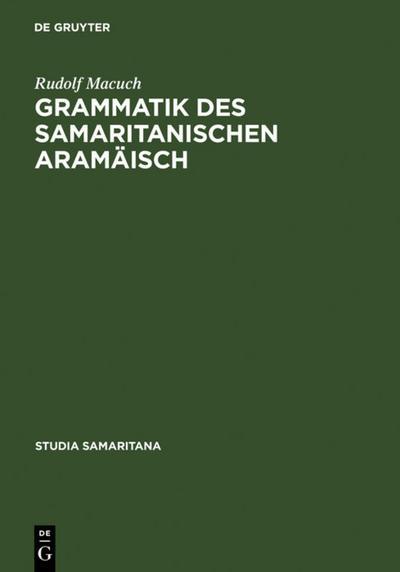 Grammatik des samaritanischen Aramäisch