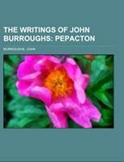 The Writings of John Burroughs Volume 05