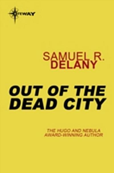 Out of the Dead City