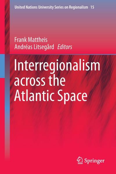 Interregionalism across the Atlantic Space
