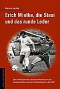 Erich Mielke und das runde Leder