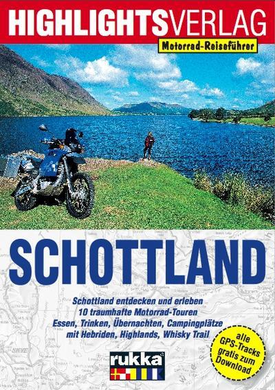 Schottland Motorrad-Reiseführer