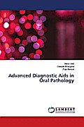 Advanced Diagnostic Aids in Oral Pathology