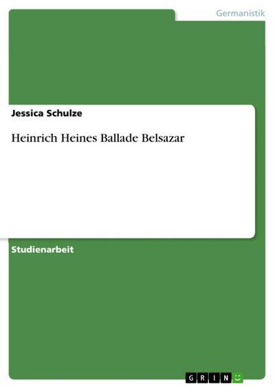 Heinrich Heines Ballade Belsazar