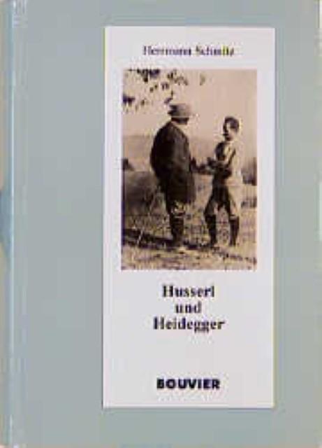 Husserl und Heidegger Hermann Schmitz