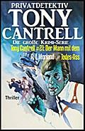 Tony Cantrell #21: Der Mann mit dem Todes-Ass