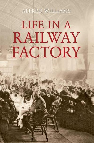 Life in a Railway Factory