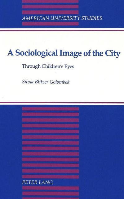 A sociological Image of the City