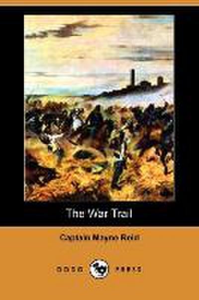 The War Trail (Dodo Press)