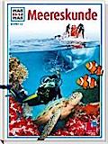 Was ist was, Band 032: Meereskunde; WAS IST W ...