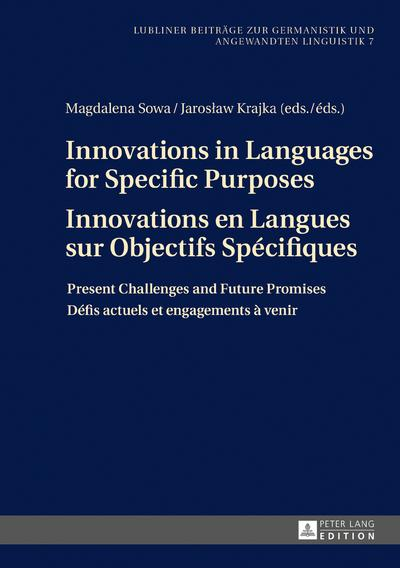 Innovations in Languages for Specific Purposes - Innovations en Langues sur Objectifs Spécifiques