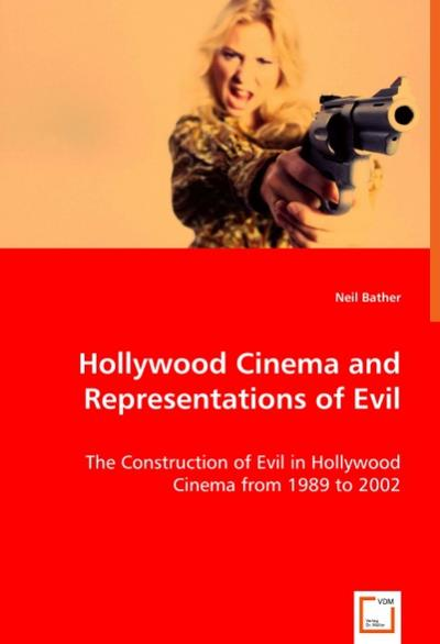 Hollywood Cinema and Representations of Evil