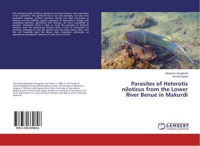 Parasites of Heterotis niloticus from the Lower River Benue in Makurdi