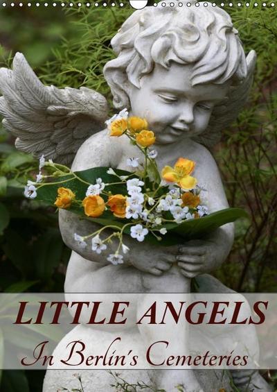 Little Angels in Berlin's Cemeteries (Wall Calendar 2019 DIN A3 Portrait)