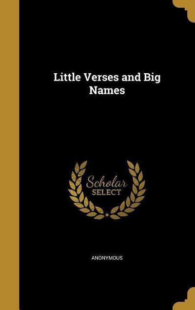 LITTLE VERSES & BIG NAMES