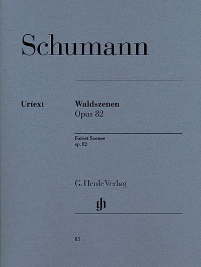 Waldszenen op. 82
