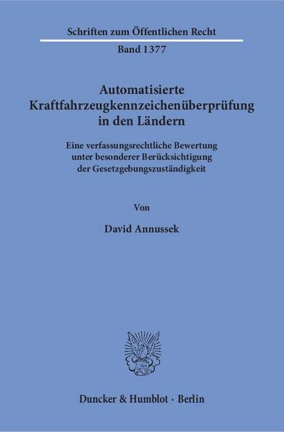 Automatisierte Kraftfahrzeugkennzeichenüberprüfung in den Ländern.