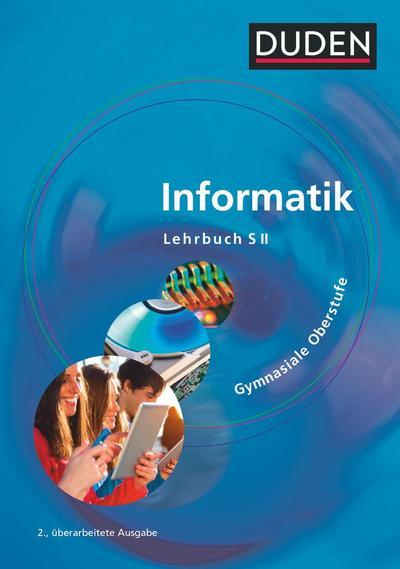 Duden Informatik. Schülerbuch Gymnasiale Oberstufe