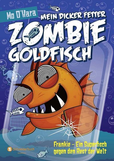 Mein dicker fetter Zombie-Goldfisch, Band 06