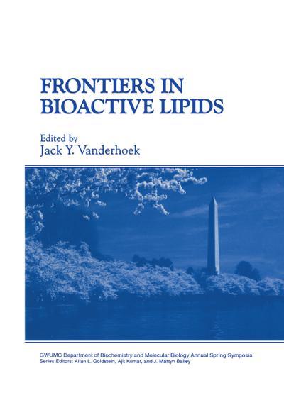 Frontiers in Bioactive Lipids