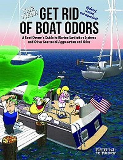 The New Get Rid of Boat Odors, 2nd Edition