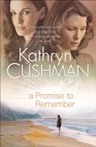 Promise to Remember (Tomorrow's Promise Collection Book #1)