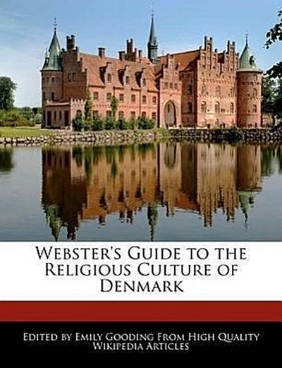 Webster's Guide to the Religious Culture of Denmark