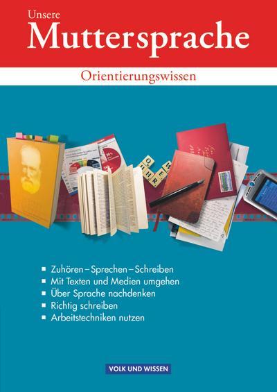 Unsere Muttersprache - Orientierungswissen zu allen Ausgaben