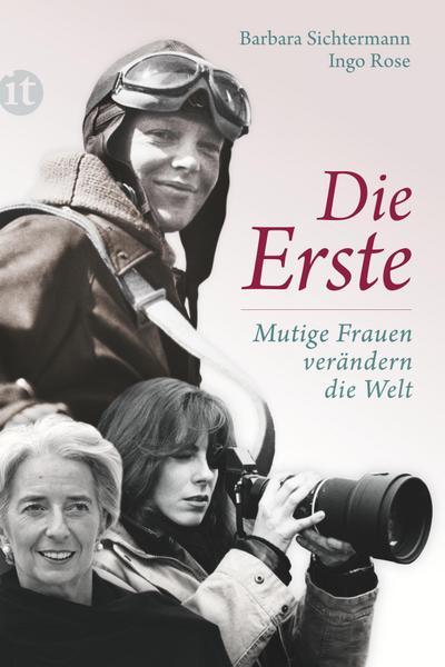 Die Erste: Mutige Frauen verändern die Welt (Elisabeth Sandmann im it)