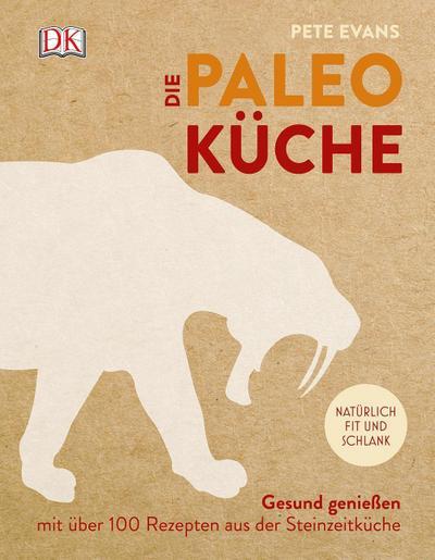 Die Paleoküche; Gesund genießen mit über 100 Rezepten aus der Steinzeitküche; Deutsch; ca. 250 Farbfotografien sowie zahlreiche S/W-Fotografien und Illustrationen