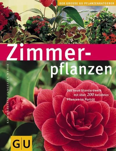 Zimmerpflanzen. Das neue Standardwerk mit über 200 beliebten Pflanzen im Porträt350 farb. Fotos