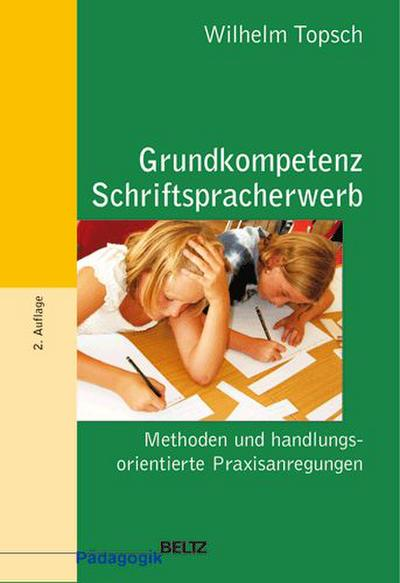 Grundkompetenz Schriftspracherwerb