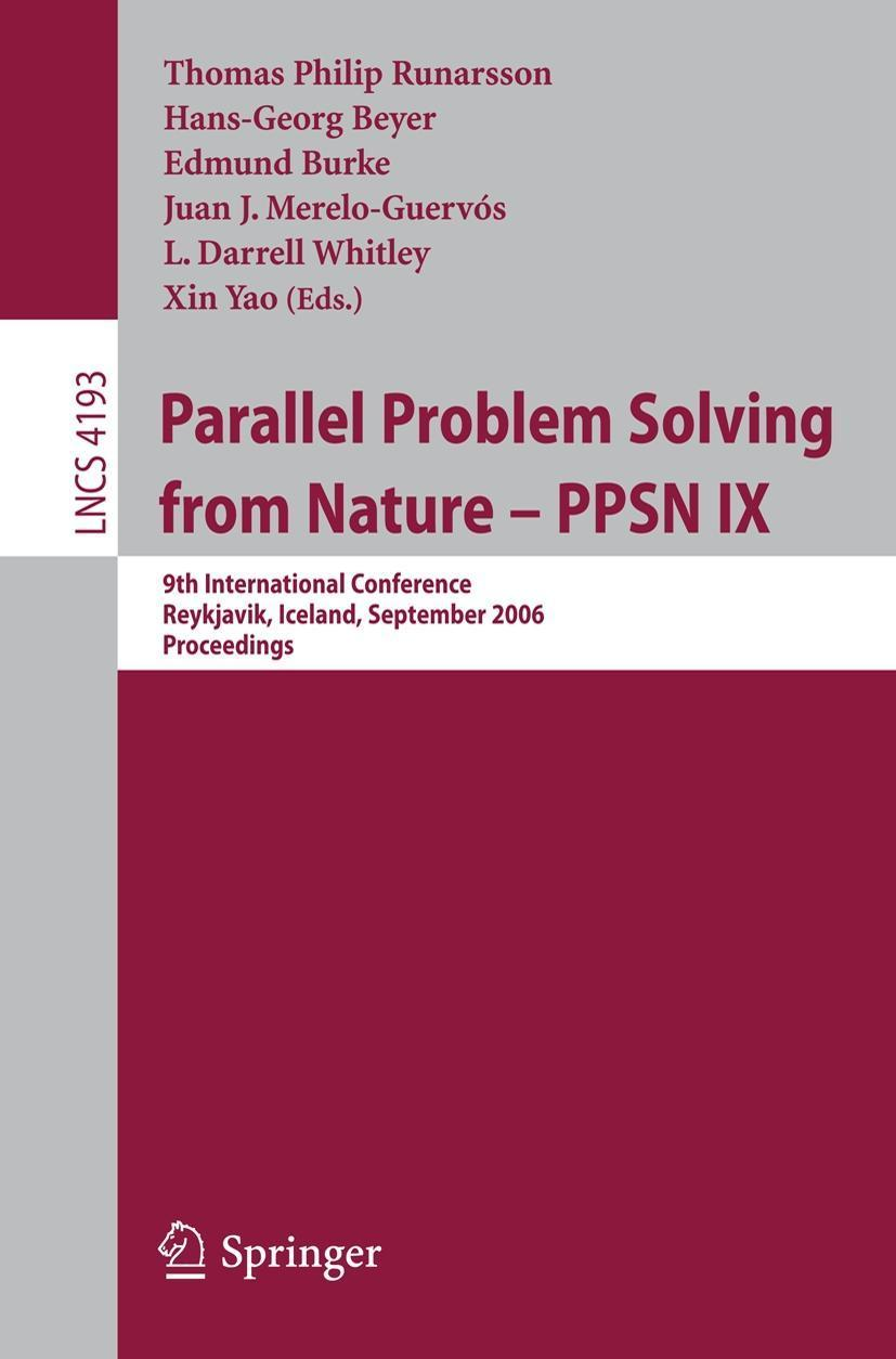 Parallel Problem Solving from Nature - PPSN IX Thomas Philip Runarsson
