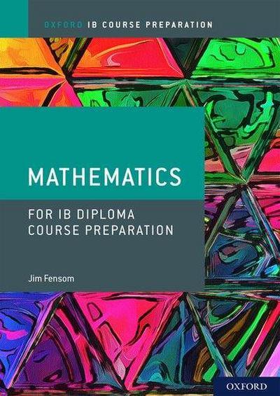 IB Course Preparation Mathematics Student Book