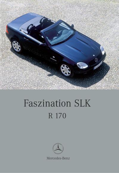 Faszination SLK. R 170