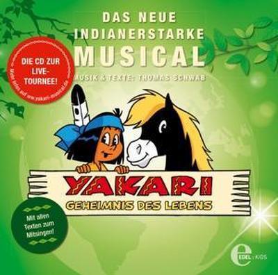 Yakari - Das Musical 2. Geheimnis des Lebens