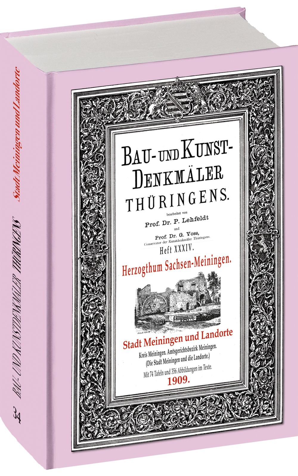Bau- und Kunstdenkmäler Thüringens 31. STADT MEININGEN UND DIE LANDORTE 190 ...