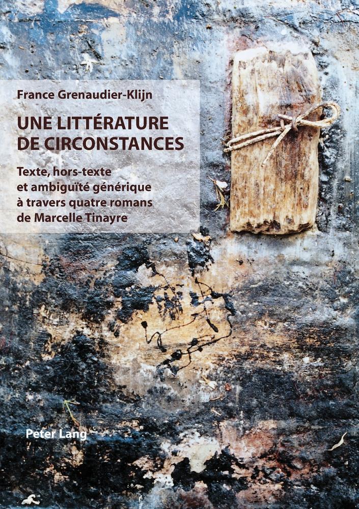 Une littérature de circonstances, France Grenaudier-Klijn