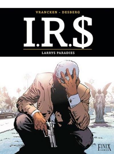 I.R.$./I.R.S. Band 17: Larry's Paradise