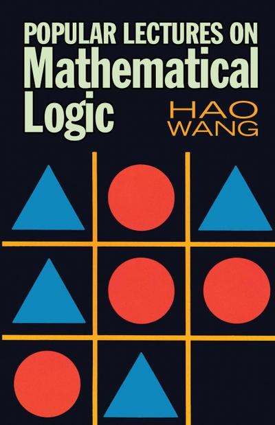 Popular Lectures on Mathematical Logic