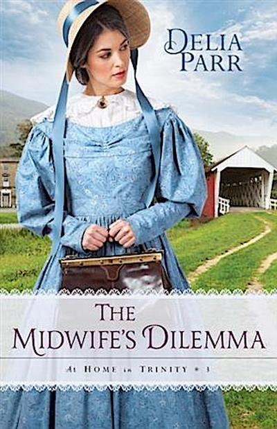 Midwife's Dilemma (At Home in Trinity Book #3)