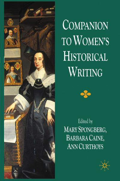 Companion to Women's Historical Writing