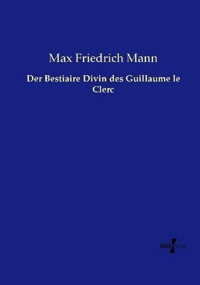 Der Bestiaire Divin des Guillaume le Clerc