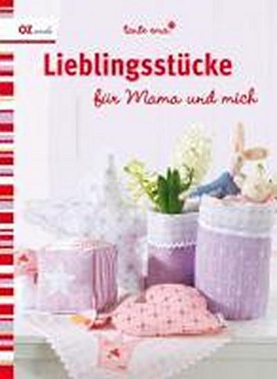 Lieblingsstücke; für Mama und mich; Deutsch; durchgeh. vierfarbig