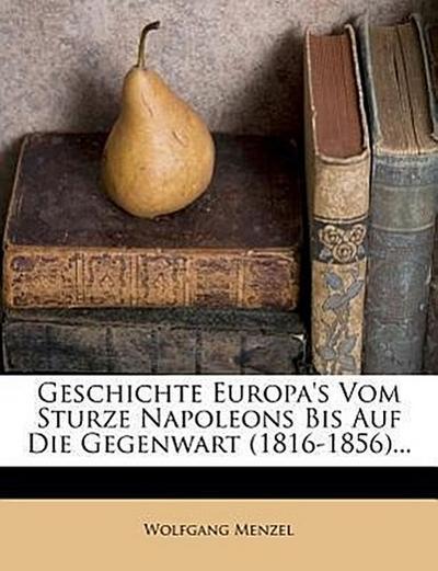 Geschichte Europa's, erster Band