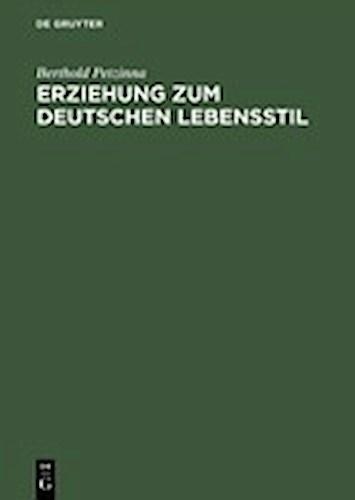 Erziehung zum deutschen Lebensstil Berthold Petzinna
