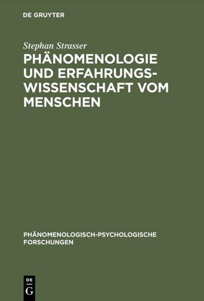 Phänomenologie und Erfahrungswissenschaft vom Menschen