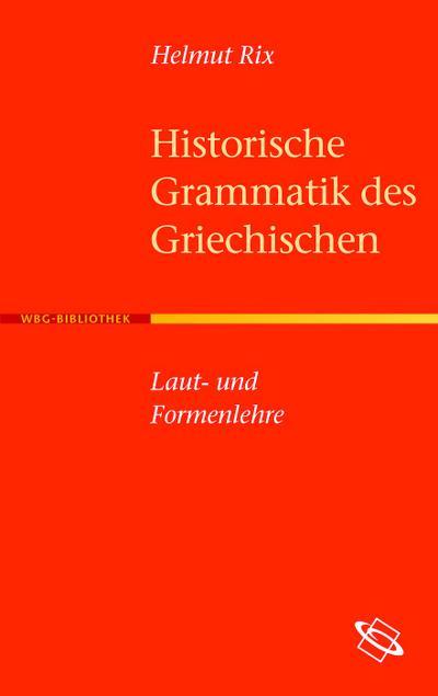 Historische Grammatik des Griechischen
