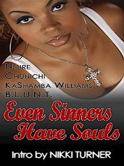Even Sinners Have Souls