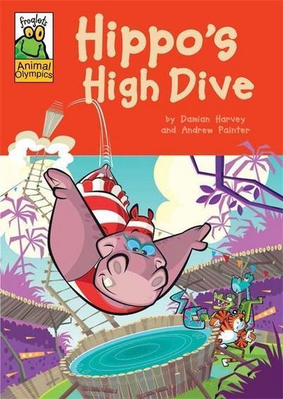 Froglets: Animal Olympics: Hippo's High Dive